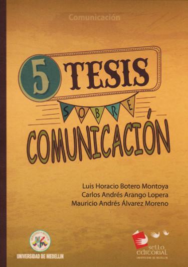 5 tesis sobre comunicación