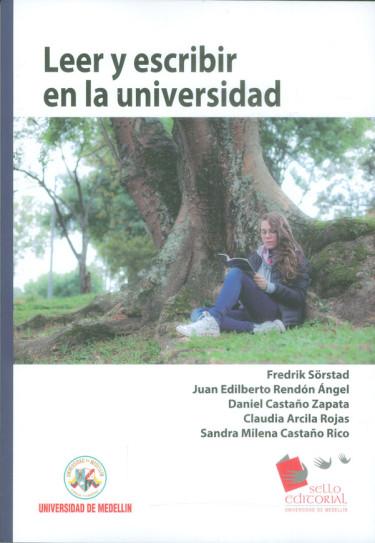 Leer y escribir en la universidad 2da. Ed.