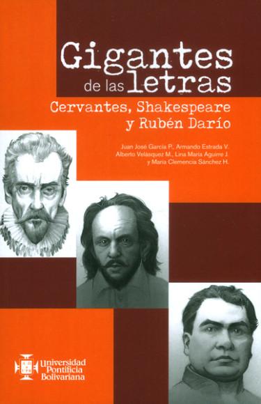 Gigantes de las letras. Cervantes, Shakespeare y Rubén Darío