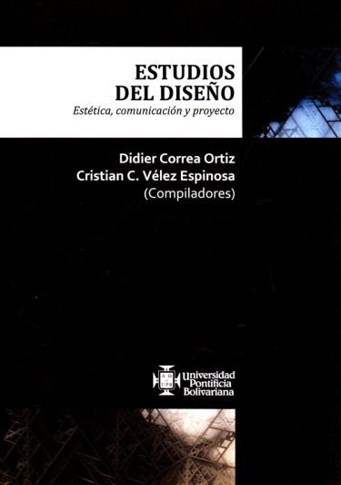 Estudios del diseño. Estética, comunicación y proyecto