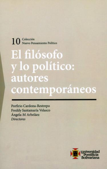El filósofo y lo político: autores contemporáneos