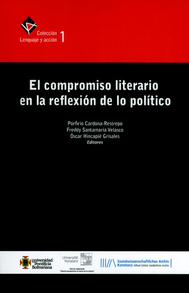 El compromiso literario en la reflexión de lo político. Colección 1 Lenguaje y acción