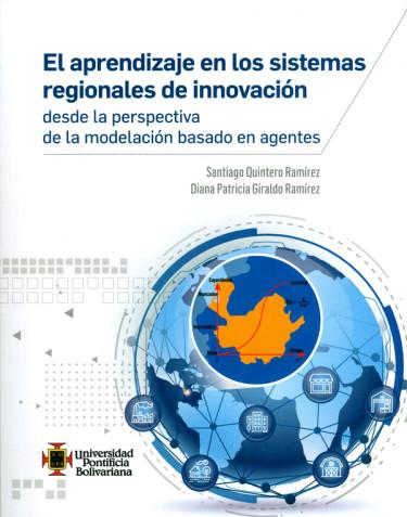 El aprendizaje en los sistemas regionales de innovación desde la perspectiva de la modelación basado en agentes