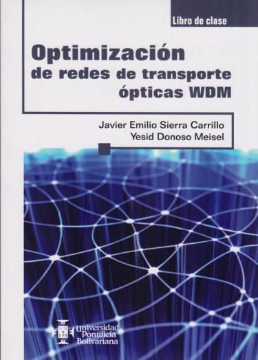 Optimización̤ de Redes de Transporte Óp̤ticas WDM