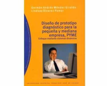 Diseño de prototipo diagnóstico para la pequeña y mediana empresa, PYME