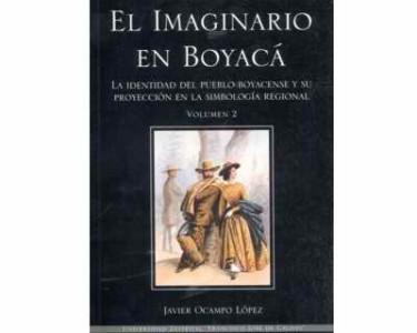 El imaginario en Boyacá. Vol. 2