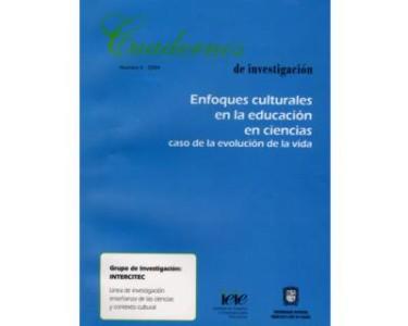 Enfoques culturales en la educación en ciencias. Caso de la evaluación de la vida