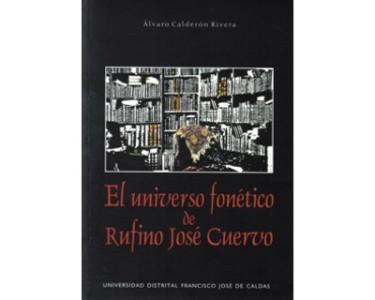 El universo fonético de Rufino José Cuervo
