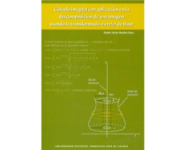 Cálculo integral con aplicación en la descomposición de una imagen usando la transformada wavelet de Haar
