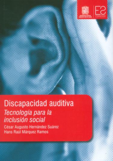 Discapacidad auditiva. Tecnología para la inclusión social