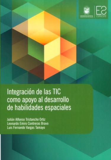 Integración de las TIC como apoyo al desarrollo de habilidades espaciales