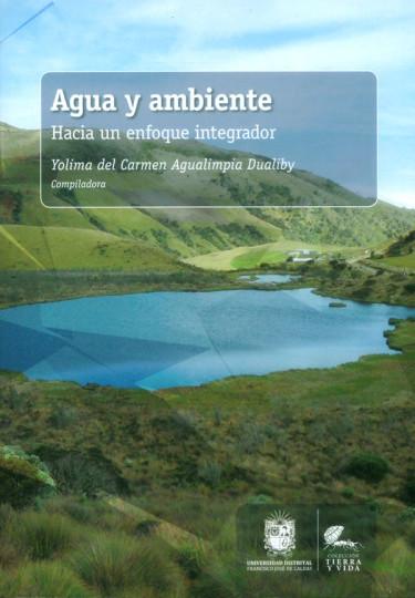 Agua y ambiente: Hacia un enfoque integrador