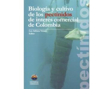 Biología y cultivo de los pectínidos de interés comercial de Colombia