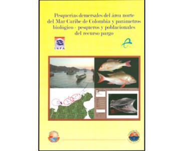 Pesquerías demersales del área norte del Mar Caribe de Colombia y parámetros biológico-pesqueros y poblacionales del recurso pargo