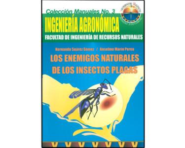 Los enemigos naturales de los insectos plagas