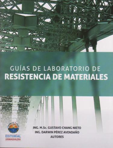 Guías de laboratorio de resistencia de materiales