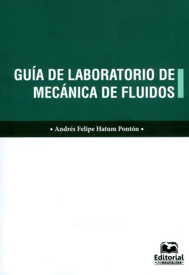 Guía de laboratorio de mecánica de fluidos