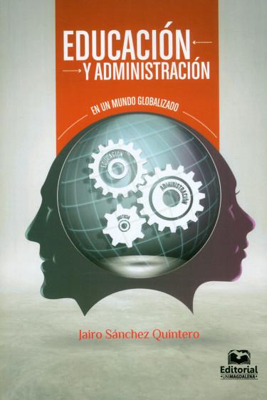Educación y administración. En un mundo globalizado