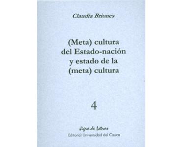 (Meta) cultura del Estado-nación y estado de la (meta) cultura