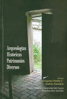 Arqueologías históricas. Patrimonios diversos