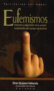 Eufemismos. Cinismo y sugestión en la actual ampliación del campo de batalla