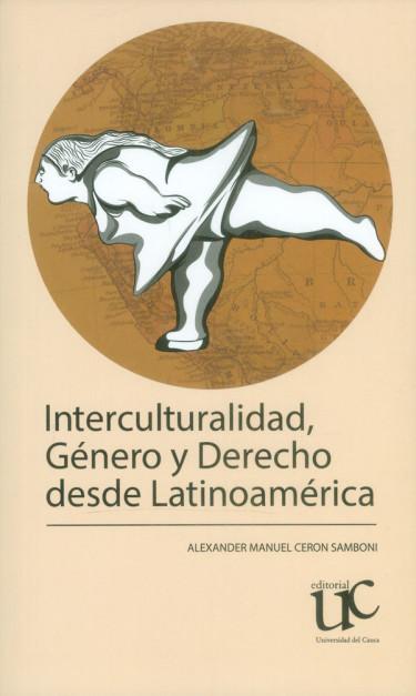 Interculturalidad, género y derecho desde Latinoamérica