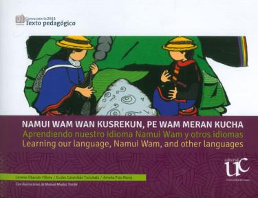 Aprendiendo nuestro idioma Namui Wam y otros idiomas