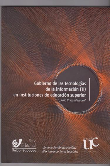 Gobierno de las Tecnologías de la información (TI) en instituciones de educación superior