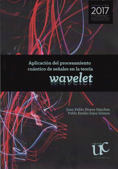 Aplicación del procesamiento cuántico de señales en la teoría. Wavelet