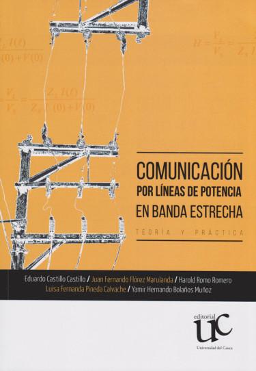 Comunicación por Líneas de Potencia en Banda Estrecha. Teoría y Práctica.