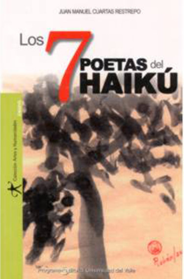 Los 7 poetas del <em>Haikú</em>