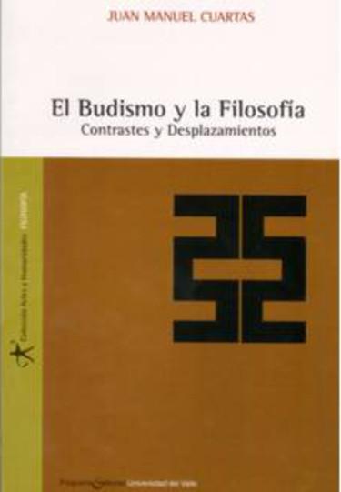 El Budismo y la Filosofía. Contrastes y Desplazamientos