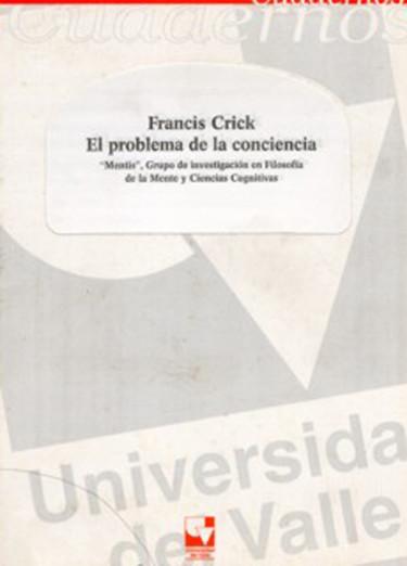 Francis Crick. El problema de la conciencia