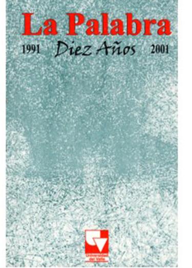 La palabra. Diez años 1991/2001