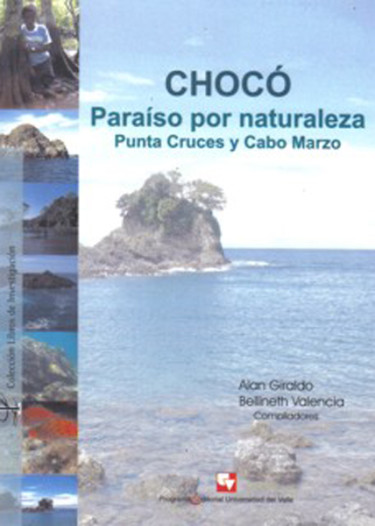Chocó. Paraíso por naturaleza. Punta Cruces y Cabo Marzo