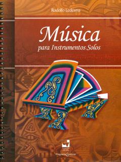 Música para instrumentos solos (Incluye CD)