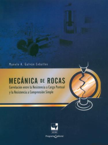 Mecánica de rocas. Correlación entre la resistencia a carga puntual y la resistencia a comprensión simple