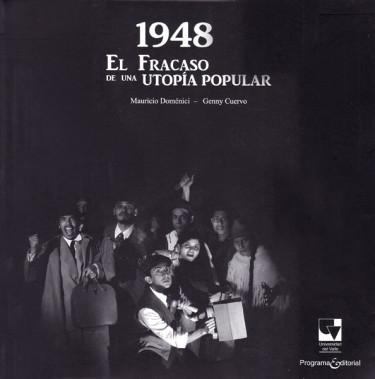 1948 El fracaso de una utopía popular