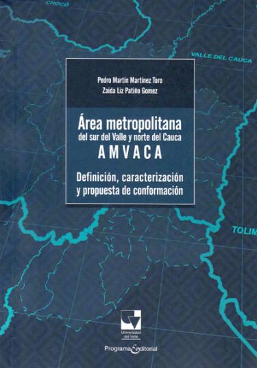 Área metropolitana del sur del Valle  y norte  del Cauca- AMVACA