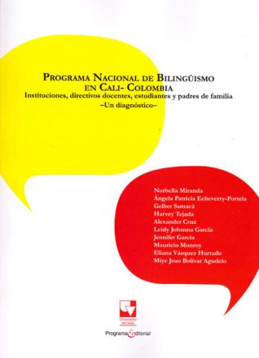 Programa nacional de bilinguismo en Cali-Colombia: Instituciones, directivos docentes, estudiantes y padres de familia