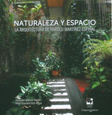 Naturaleza y espacio.La arquitectura de Harold Martínez Espinal