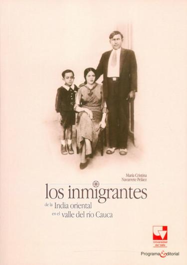 Los inmigrantes de la India Oriental en el Valle del Río Cauca