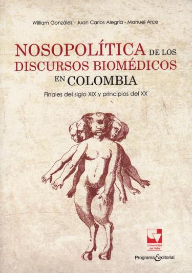 Nosopolítica de los discursos Biomédicos en Colombia