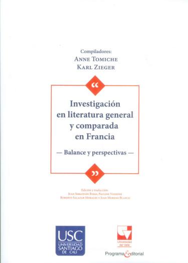 Investigación en literatura general y comparada en Francia. Balance y perspectivas