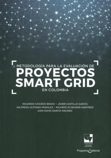 Metodología para la evaluación de proyectos smart grid en Colombia
