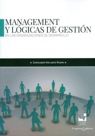 Management y lógicas de gestión en las organizaciones de desarrollo