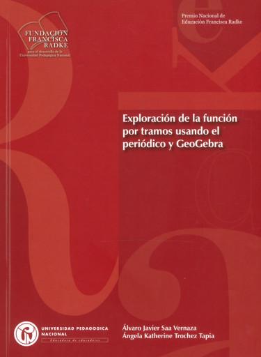 Exploración de la función por tramos usando el periódico y geogebra