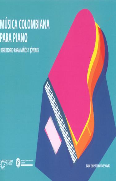 Música colombiana para piano. Repertorio para niños y jóvenes