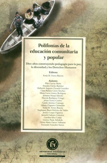 Polifonías de la educación comunitaria y popular. Diez años construyendo pedagogía para la paz, la diversidad y los Derechos Humanos