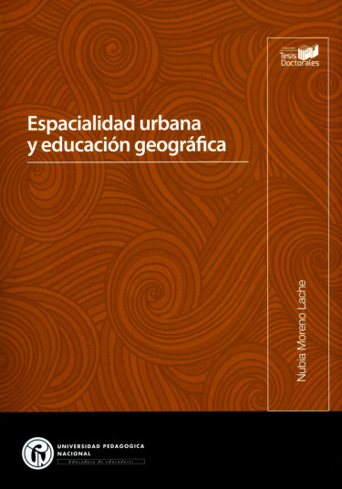 Espacialidad urbana y educación geográfica